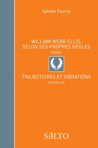 William Webb Ellis... - Sylvain Faurax